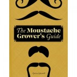 mustache growers guide 01 150x150 The Mustache Grower's Guide
